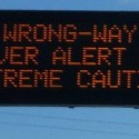 """Wrong-Way Driver Alert"" sign"