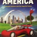 All Electric America: A Climate Solution and the Hopeful Future By  Leah Y. Parks and  S. David Freeman