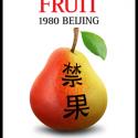 Forbidden Fruit: 1980 Beijing by Gail Pellett