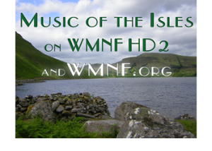 Irish Language song @ Music of the Isles WMNF | Tampa | Florida | United States