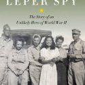 The Leper Spy by Ben Montgomery