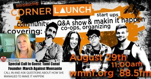 Corner Launch talks with March Against Monsanto Founder Tami Canal @ Corner Launch | Tampa | Florida | United States
