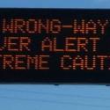 """""""Wrong-Way Driver Alert"""" sign"""