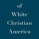 "Cover of the book ""The End of White Christian America"""